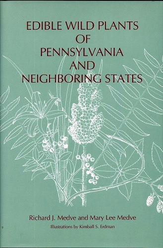 Image for Edible Wild Plants of Pennsylvania and Neighbouring States. (Hardback edition).