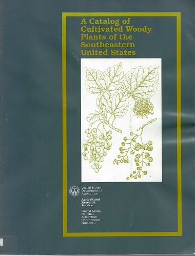 Image for A Catalog of Cultivated Woody Plants of the Southeastern United States