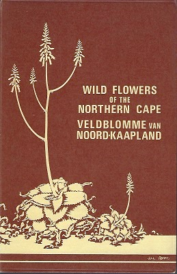 Image for Wild Flowers of the Northern Cape