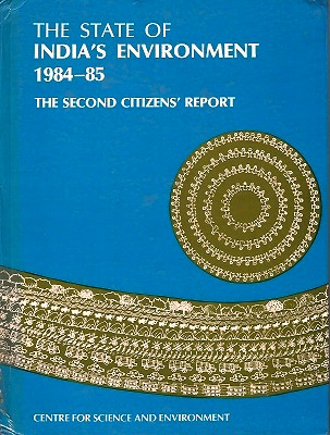 Image for The State of India's Environment 1984-85, the Second Citizen's Report
