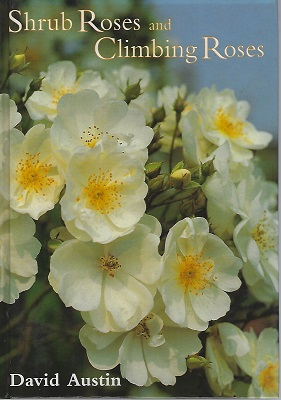 Image for Shrub Roses and Climbing Roses with Hybrid Tea and Floribunda Roses (Hardback edition)