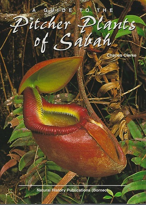 Image for A Guide to the Pitcher Plants of Sabah