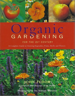 Image for Organic Gardening for the 21st Century (HARDBACK EDITION)