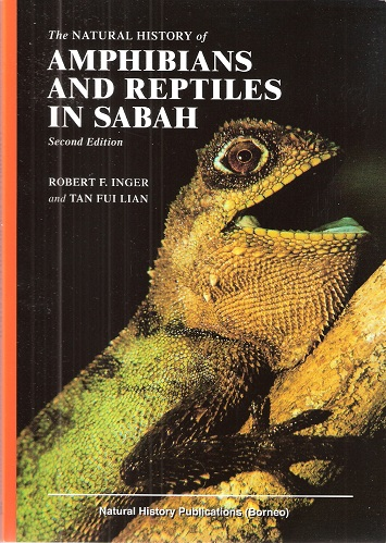 Image for The Natural History of Amphibians and Reptiles in Sabah [SECOND EDITION]