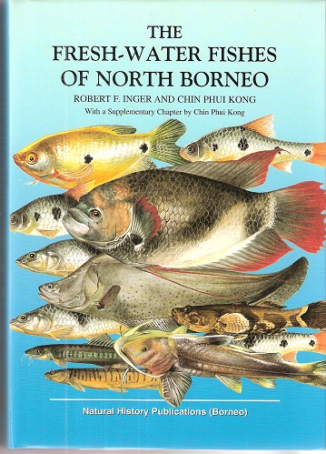 Image for The Fresh-Water Fishes of North Borneo (latest 2002 Edition, with revised chapter).