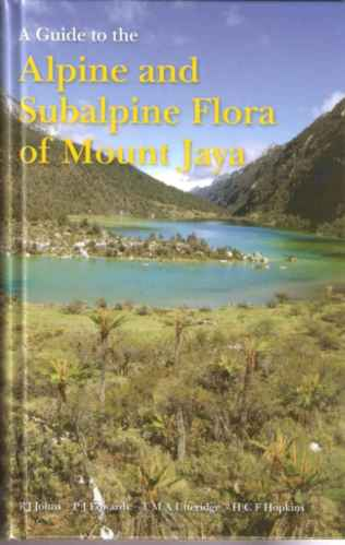 Image for A Guide to the Alpine and Subalpine Flora of Mount Jaya