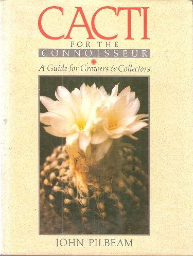 Image for Cacti for the Connoisseur - a guide for growers and Collectors