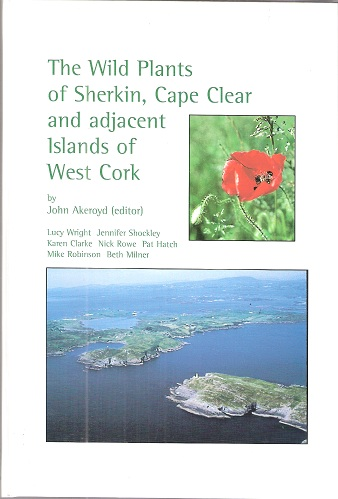 Image for The Wild Plants of Sherkin, Cape Clear and adjacent Islands of West Cork