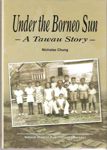 Image for Under the Borneo Sun - a Tawau Story