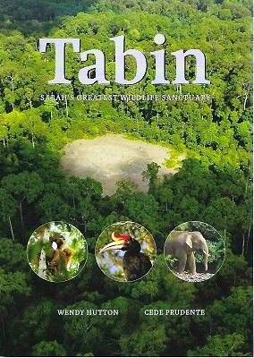 Image for Tabin - Sabah's Greatest Wildlife Sanctuary