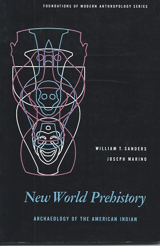 Image for New World Prehistory - archaeology of the American Indian