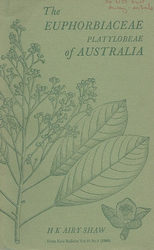 Image for A Partial Synopsis of the Euphorbiaceae Platylobeae of Australia (excluding Phyllanthus, Euphorbia and Calycopeplus)