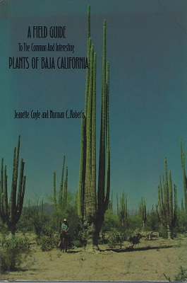Image for A Field Guide to the Common and Interesting Plants of Baja California