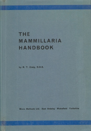 Image for The Mammillaria Handbook, with descriptions, illustrations and key to the species