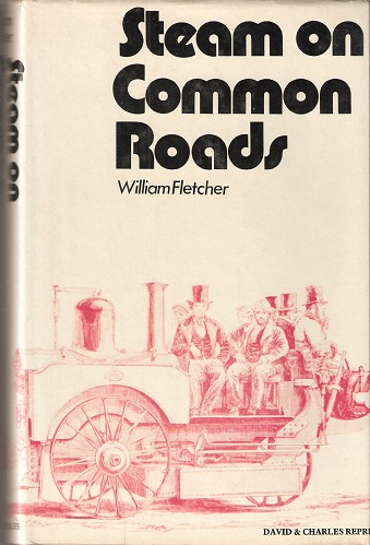 "Image for Steam on Common Roads - being a reprint of ""The History and Development of Steam Locomotives on Common Roads"""