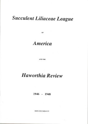 Image for Succulent Liliaceae League of America and the Haworthia Review, 1946 - 1948