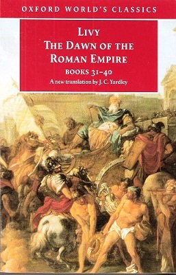Image for The Dawn of the Roman Empire - Books 31 - 40