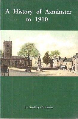 Image for A History of Axminster to 1910