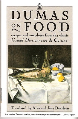 Image for Dumas on Food - selections from Le Grand Dictionnaire de Cuisine
