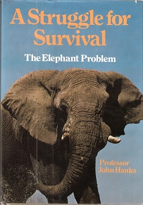 Image for A Struggle for Survival - the elephant problem