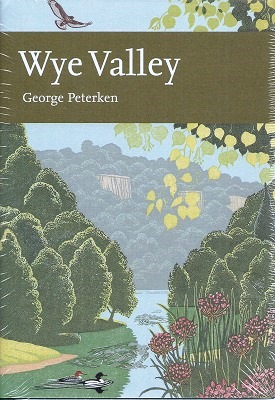 Image for Wye Valley (New Naturalist 105)