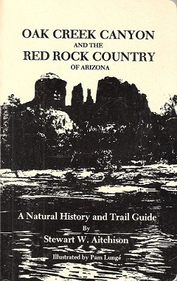 Image for Oak Creek Canyon and the Red Rock Country of Arizona : a natural history and trail guide