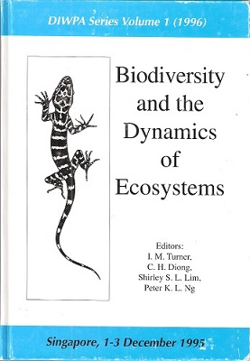 Image for Biodiversity and the Dynamics of Ecosystems (DIWPA Series Volume 1)