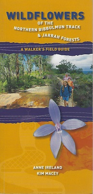 Image for Wildflowers of the Northern Bibbulmun Track & Jarrah Forests a walker's field guide
