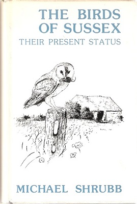 Image for The Birds of Sussex - their present status (signed by author)