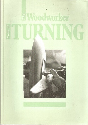 "Image for THE ""WOODWORKER"" BOOK OF TURNING"