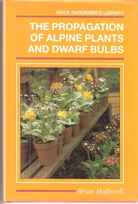 Image for The Propagation of Alpine Plants and Dwarf Bulbs