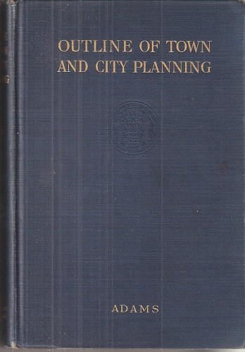 Image for Outline of Town and City Planning - a review of past efforts and modern aims
