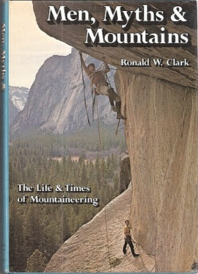 "Image for Men Myths and Mountains. (""The life and times of mountaineering"") (Huxley copy)"