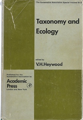 Image for Taxonomy and Ecology; Proceedings of an International Symposium Held at the Dept. of Botany, University of Reading (Systematics Association. Special, Volume number 5)