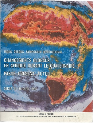Image for Changements Globaux en Afrique Durant le Quaternaire - Passe, Present, Futur. Inqua - Asequa Symposium International (Dakar 1986),