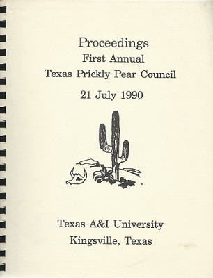 Image for Proceedings, First Annual Texas Prickly Pear Council 21 July 1990, Kingsville.