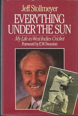 Image for Everything Under the Sun - my life in West Indies Cricket