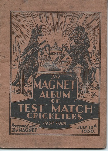 "Image for THE MAGNET ALBUM OF TEST MATCH CRICKETERS, 1930 TOUR ( Presented with ""The Magnet"", July 12th 1930 )"