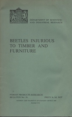 Image for Beetles Injurious to Timber and Furniture (Forest Producrs Research Bulletin 19)