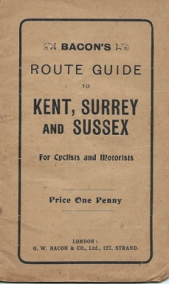 Image for Bacon's Route Guide to Kent, Surrey & Sussex for Cyclists and Motorists