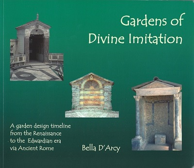 Image for Gardens of Divine Imitation - a garden design timeline from the Renaissance to the Edwardian era via Ancient Rome