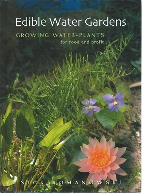 Image for Edible Water Gardens - growing water-plants for food and profit