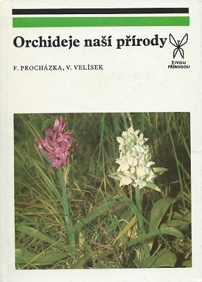 Image for Orchideje nasi Prirody (Native Orchids [of Czechoslovakia])