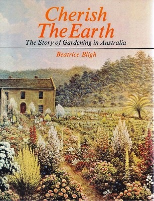 Image for Cherish the Earth - the story of gardening in Australia
