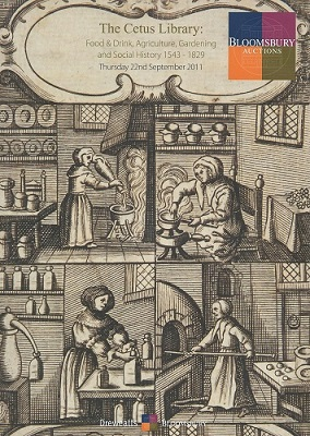 Image for The Cetus Library - Food and Drink, Agriculture, Gardening and Social History.  Auction Catalogue, September 2011