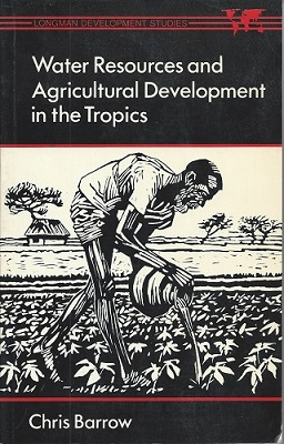 Image for Water Resources and Agricultural Development in the Tropics.
