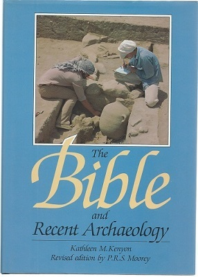 Image for The Bible and Recent Archaeology