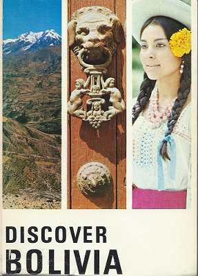 Image for Discover Bolivia - the First English Guidebook of Bolivia