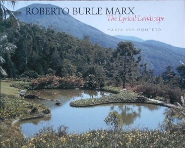 Image for Roberto Burle Marx - the Lyrical Landscape