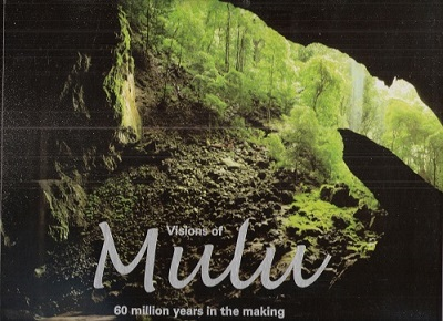 Image for Visions of Mulu - 60 million years in the making